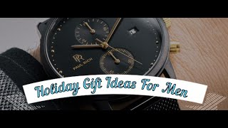 Best and Great Holiday Gift Ideas For Men - Gifts and Presents For Christmas   Products For Men