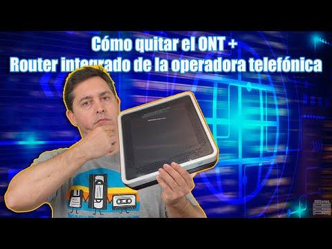 Cómo quitar el ONT + Router integrado de la operadora telefónica