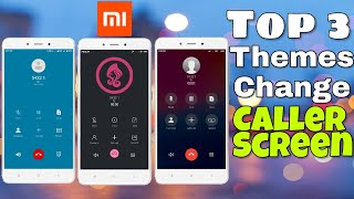 Best caller screen theme for miui 10
