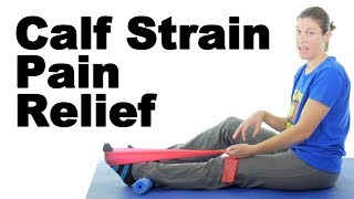 Calf Pain or Strain Stretches & Exercises - Ask Doctor Jo