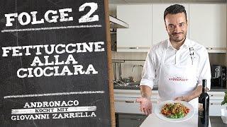 Andronaco kocht mit Giovanni Zarrella - Fettuccine alla Ciociara - Folge 2