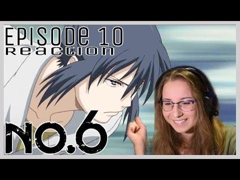 No.6 - Episode 10 Reaction