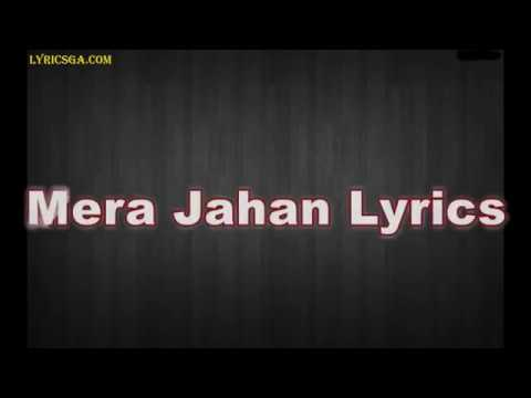 Mera Jahan Lyrics Song | Gajendra Verma | Latest Hindi Songs 2017