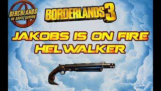 Borderlands 3 Jakobs is on Fire, Hellwalker