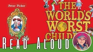 The World's Worst Children - Peter Picker - David Walliams