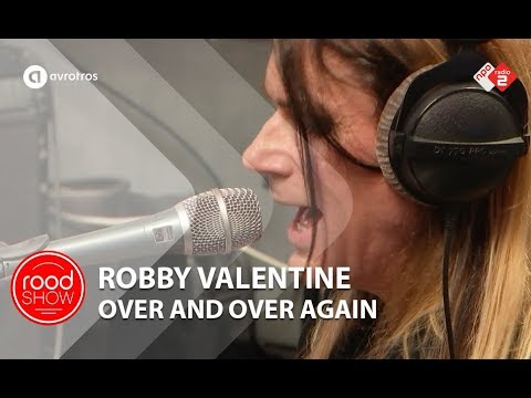 Robby Valentine - 'Over And Over Again' live @ Roodshow Late Night
