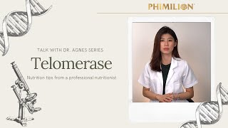Talk With Dr. Agnes Series ~ Telomerase