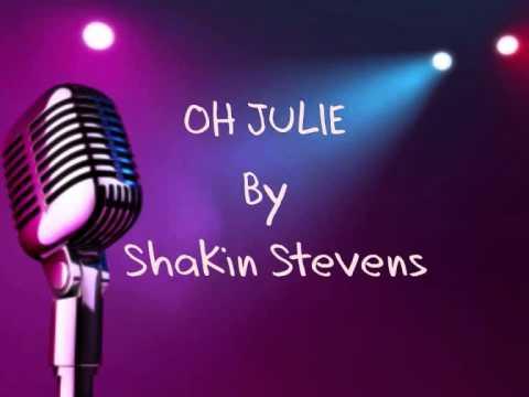 Oh Julie - Shakin Stevens