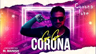 Go Go Corona – New Tamil Animated Lyrical Video Song | By M.Manish