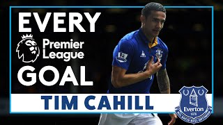 EVERY TIM CAHILL GOAL IN THE PREMIER LEAGUE!