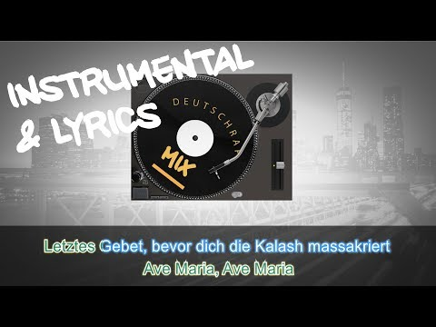 Kollegah & Farid Bang - AVE MARIA INSTRUMENTAL + LYRICS ( KARAOKE BEAT REMAKE )