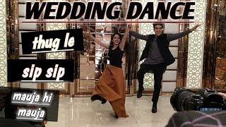 Wedding Dance Choreography   Thug Le   Sip Sip   Mauja Hi Mauja