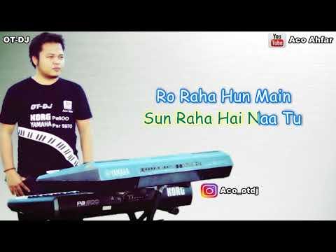 Sun Raha Hai Karaoke Full Lyric | Versi Saya | Aashiqui 2