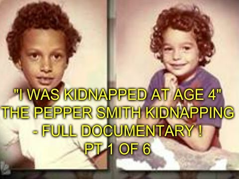 Thumbnail: I WAS KIDNAPPED AT AGE 4 - PEPPER SMITH KIDNAPPING ! FULL DOCUMENTARY - PT 1 OF 6