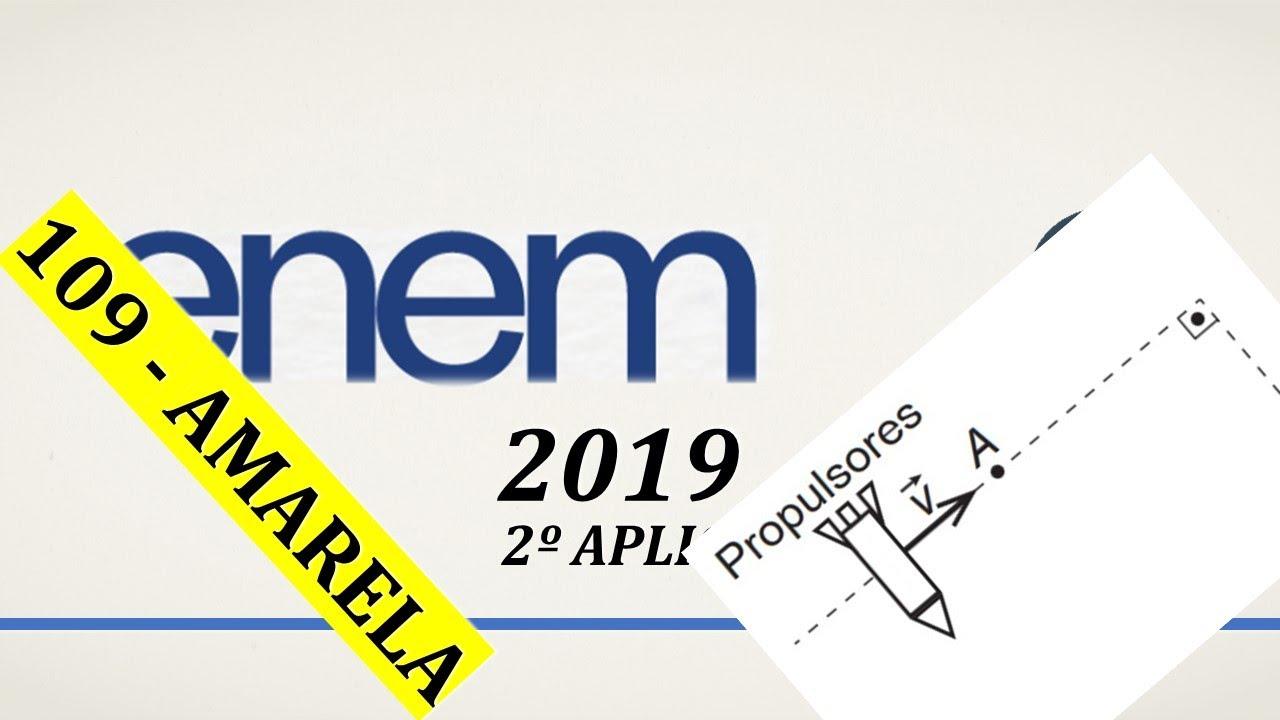 ENEM 2019 (2ª aplicação) - Questão 109 (Amarela) - Ciências da Natureza