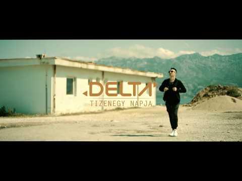 Delta - Tizenegy napja (Official Video) 4K letöltés