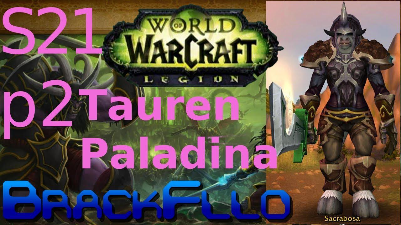 Wow Tauren Paladina S21p2 Eine Neue Basis Lets Play World Of