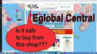 Eglobal Central on-line shop not safe !!! My review of eglobal central.eu.