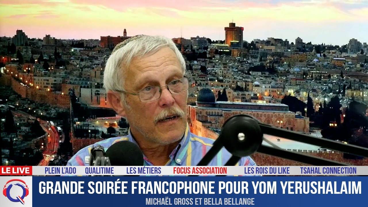 Grande soirée francophone pour Yom Yerushalaim - Focus#425