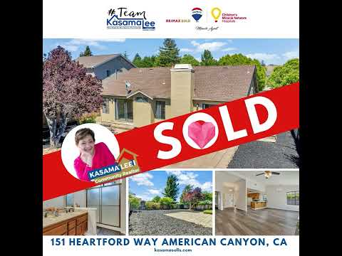 151 Heartford Way, American Canyon, Before and After!!