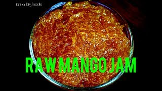 Raw mango jam.|||| Easy homemade mango jam recipe|||Gulamba recipe