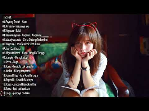 BEST 20 LAGU POP INDONESIA TERBARU 2017 2018 HITs Virgoun   Payung Teduh   Armada Enak Di Dengar