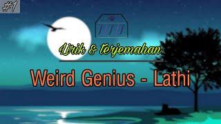 Weird Genius - Lathi (ft. sara fajira) Lyrics