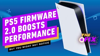 PS5 Firmware 2.0 Slightly Boosts Performance - IGN Daily Fix