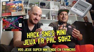 TUTO : Hack SNES mini, jeux PAL en français