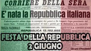 2 Giugno: Festa Della Repubblica La Storia