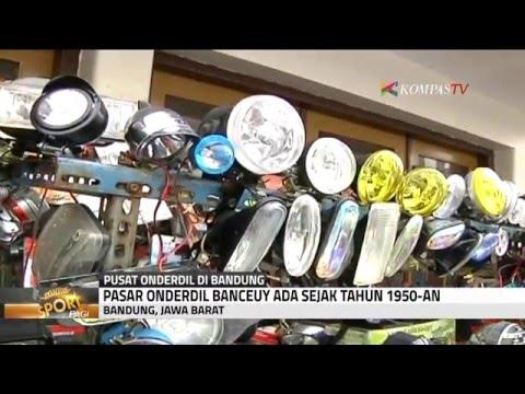Pasar Onderdil Banceuy Di Bandung Youtube