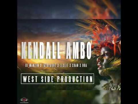 Kendall Ambo (2017 Fresh) - DJ Manzin ft.  JayBlaque, Leslie Chan & Dua