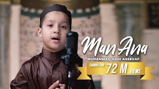 Gambar cover Muhammad Hadi Assegaf - MAN ANA (Shalawat) (Official Video)