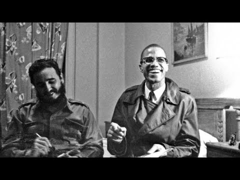 Download Malcolm's meeting with Fidel Castro