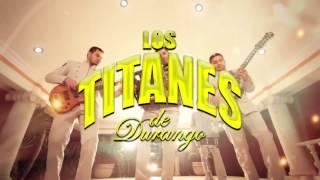"""LANZAMIENTO """"Esto Se Va Descontrolar"""" de Los Titanes de Durango"""
