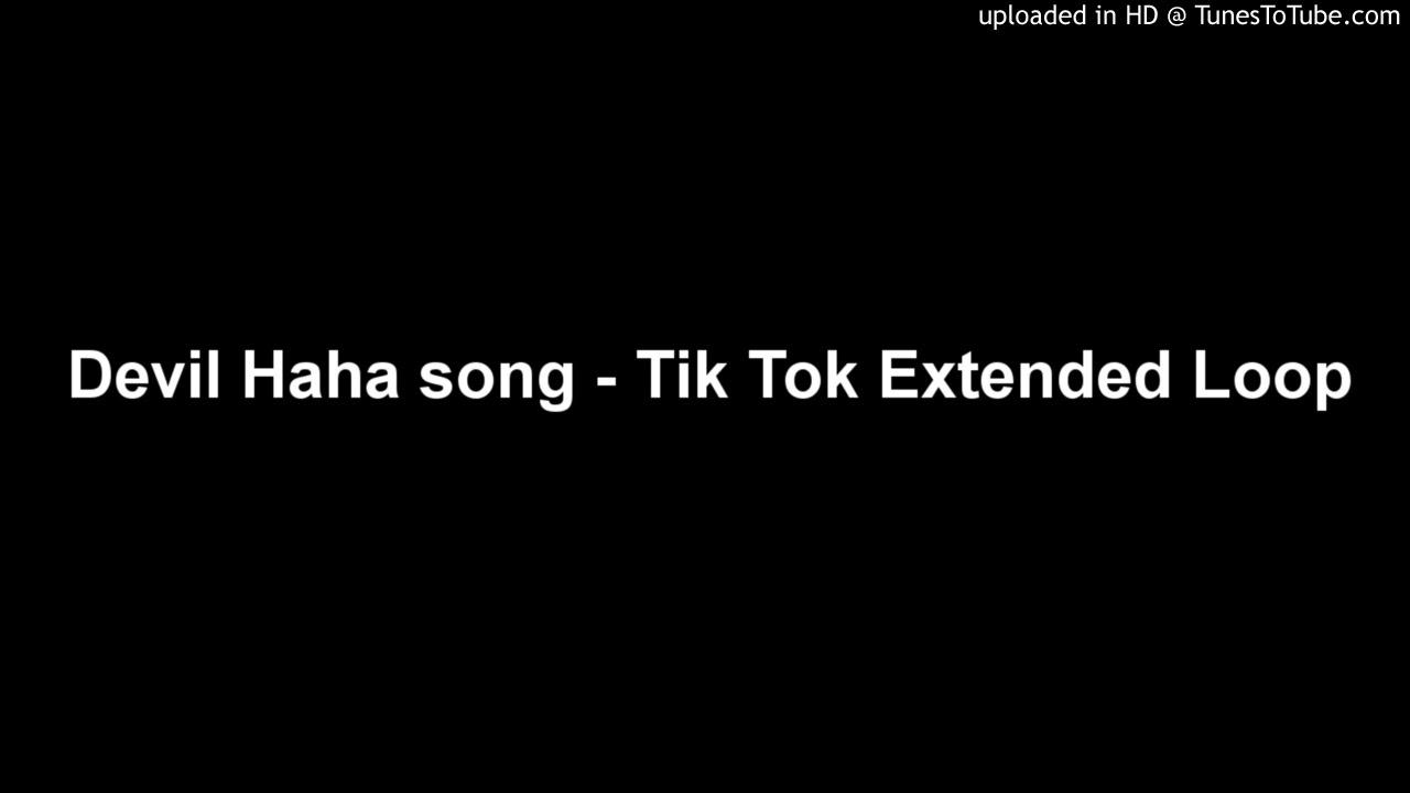 Tik Tok Devil Haha Song