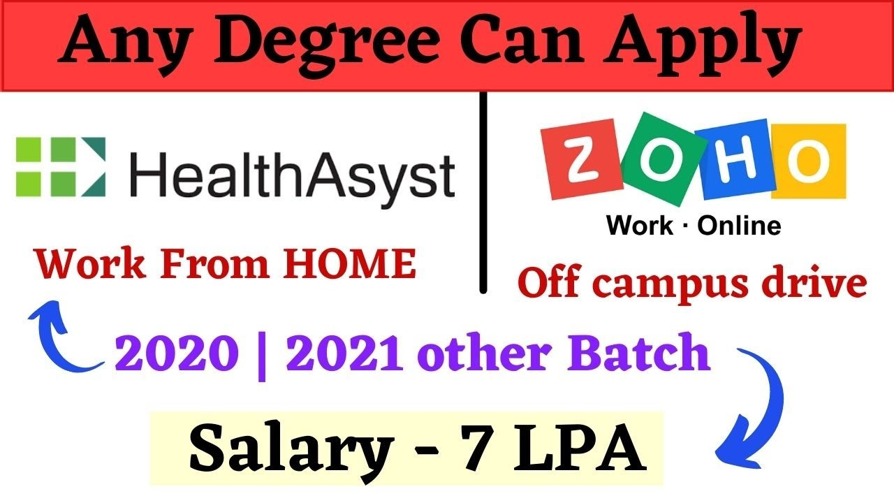 Healthasyst | ZOHO Off campus Drive 2021 | 2020 - Salary Upto 7 LPA | off campus recruitment 2021