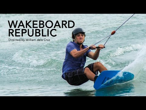 Wakeboard Republic: Philippine Wakeboarding Documentary