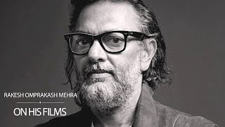 Rakesh Omprakash Mehra on Rang De Basanti, Delhi 6 and Bhag Milkha Bhag