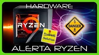 AMD RYZEN Problemas de Temperatura y XFR, Solución Completa en Español
