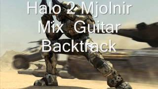 Halo 2 Mjolnir Mix Guitar Backtrack