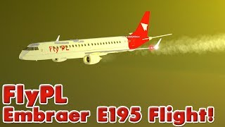 FlyPL Embraer E195 Flight! | Roblox
