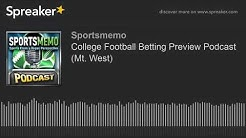 College Football Betting Preview Podcast (Mountain West Conference)