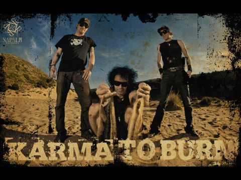 Karma To Burn -  25 (Twenty Five)