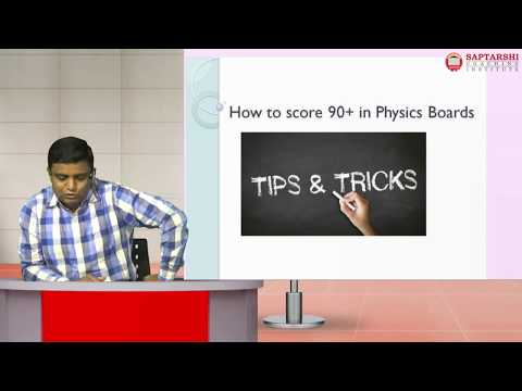 How to score 90+ in physics Board Exam