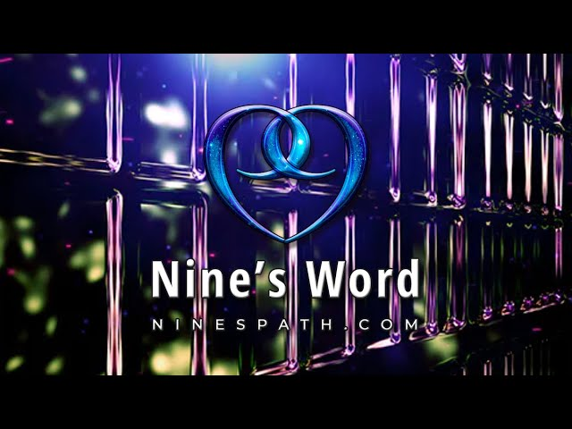 Ready | Nine's Word Pleiadian Message
