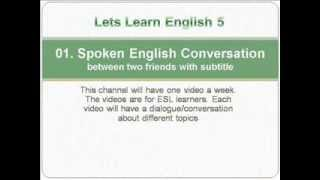 01. Spoken English-- Conversation between two friends with subtitle