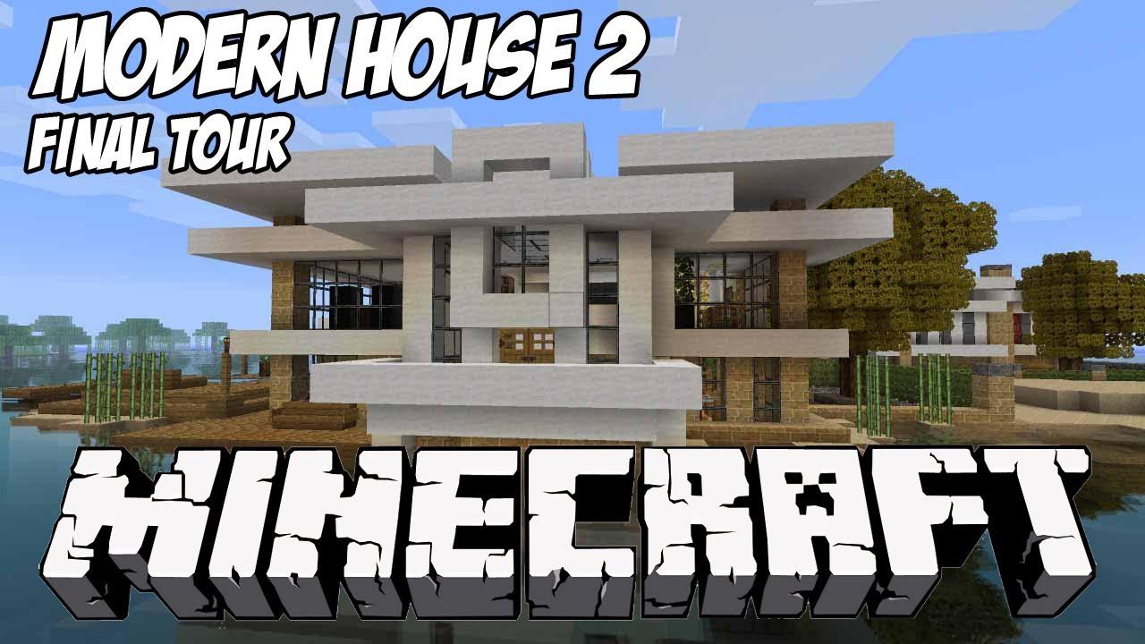 Minecraft house tour hd modern tutorial house 2 final showcase youtube