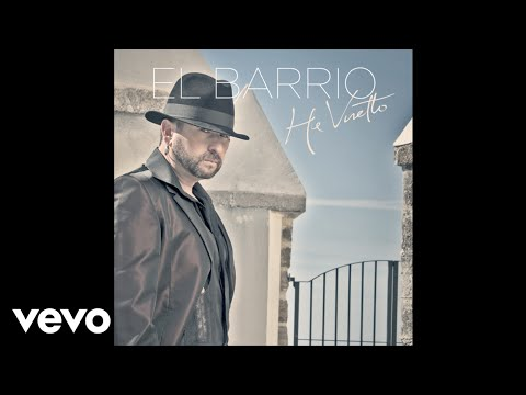 El Barrio - He Vuelto (audio)