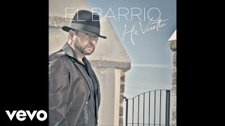Download El Barrio - He Vuelto (audio) MP3 song and Music Video